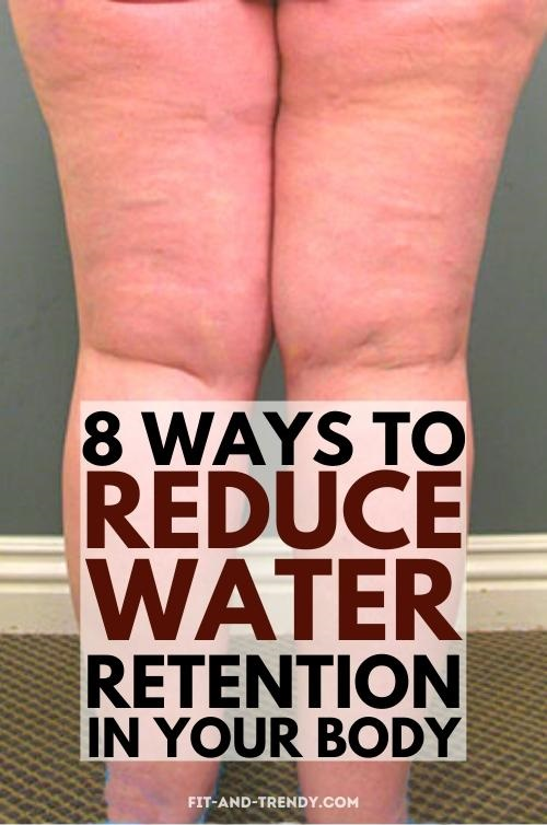 8-ways-reduce-water-retention-in-your-body (2)